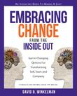 Embracing Change from the Inside Out by David Winkelman
