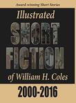 SHORT FICTION OF WILLIAM H. COLES