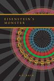 EISENSTEIN'S MONSTER by A.V.  Bach