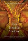 YOUR INVISIBLE TOOLBOX by Rowena Crosbie