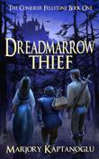 DREADMARROW THIEF