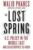 THE LOST SPRING by Walid Phares