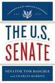 THE U.S. SENATE by Tom Daschle