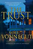 THE TRUST by Norb Vonnegut