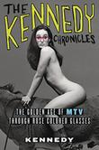 THE KENNEDY CHRONICLES by Kennedy