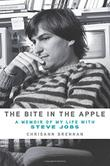 THE BITE IN THE APPLE by Chrisann Brennan