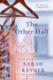 THE OTHER HALF by Sarah Rayner
