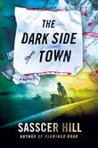 THE DARK SIDE OF TOWN