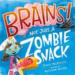 BRAINS! NOT JUST A ZOMBIE SNACK
