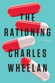 THE RATIONING by Charles Wheelan