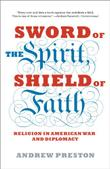 Cover art for SWORD OF THE SPIRIT, SHIELD OF FAITH
