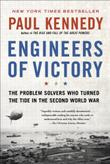 ENGINEERS OF VICTORY by Paul Kennedy