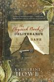 Cover art for THE PHYSICK BOOK OF DELIVERANCE DANE