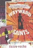 WAYWARD SAINTS