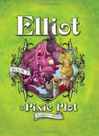 Cover art for ELLIOT AND THE PIXIE PLOT