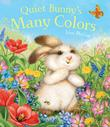 Cover art for QUIET BUNNY'S MANY COLORS