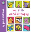 MY LITTLE WORLD OF HAPPY
