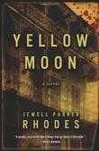 YELLOW MOON by Jewell Parker Rhodes