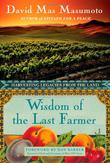 WISDOM OF THE LAST FARMER