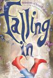 FALLING IN by Frances O'Roark Dowell