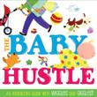 THE BABY HUSTLE