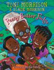 PEENY BUTTER FUDGE by Toni Morrison