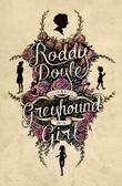 Cover art for A GREYHOUND OF A GIRL