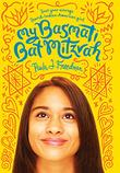 MY BASMATI BAT MITZVAH by Paula J. Freedman