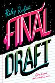 FINAL DRAFT by Riley Redgate