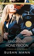 AN UNCOMMON HONEYMOON