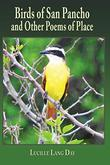 BIRDS OF SAN PANCHO AND OTHER POEMS OF PLACE