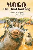 MOGO THE THIRD WARTHOG by Donna Jo Napoli
