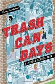 TRASH CAN DAYS