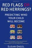 RED FLAGS OR RED HERRINGS? by Susan Engel