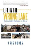 Cover art for LIFE IN THE WRONG LANE
