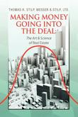 MAKING MONEY GOING INTO THE DEAL by Thomas R. Stilp