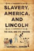 Cover art for SLAVERY, AMERICA, AND LINCOLN