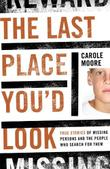 THE LAST PLACE YOU'D LOOK by Carole Moore