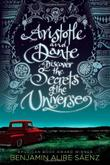Cover art for ARISTOTLE AND DANTE DISCOVER THE SECRETS OF THE UNIVERSE