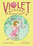 VIOLET MACKEREL'S PERSONAL SPACE by Anna Branford