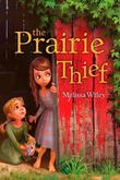 THE PRAIRIE THIEF