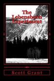 The Lebensborn Experiment by Scott Grant