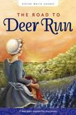 Cover art for THE ROAD TO DEER RUN