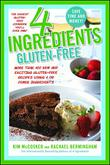 4 INGREDIENTS GLUTEN-FREE by Kim McCosker