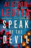 SPEAK OF THE DEVIL by Allison Leotta