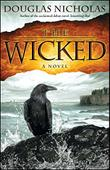 THE WICKED by Douglas Nicholas