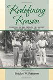 REDEFINING REASON by Bradley William Patterson