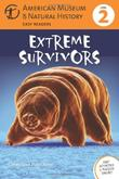 EXTREME SURVIVORS by Connie Roop
