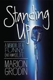STANDING UP by Marion Grodin