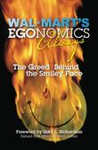 Cover art for WAL-MART'S EGONOMICS ALWAYS